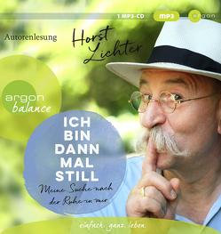 Ich bin dann mal still von Lichter,  Horst