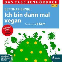 Ich bin dann mal vegan von Hennig,  Bettina, Kern,  Jo