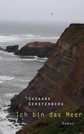 Ich bin das Meer von Gerstenberg,  Susanne