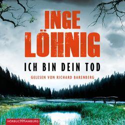 Ich bin dein Tod (Ein Kommissar-Dühnfort-Krimi 9) von Barenberg,  Richard, Löhnig,  Inge