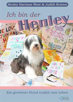 Ich bin der Henley von Kristen,  Judith, West,  Henley Harrison