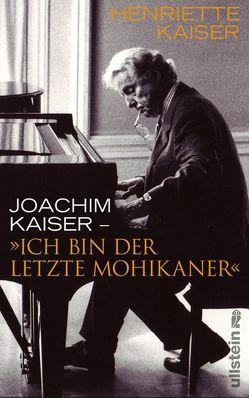 »Ich bin der letzte Mohikaner« von Kaiser,  Henriette, Kaiser,  Joachim