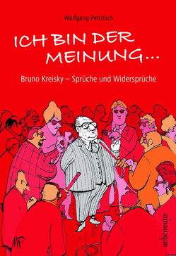 Ich bin der Meinung … von Petritsch,  Wolfgang