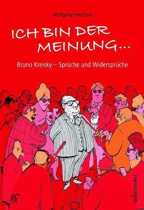 Ich bin der Meinung … von Pammesberger,  Michael, Petritsch,  Wolfgang