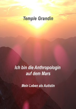 Ich bin die Anthropologin auf dem Mars von Grandin,  Temple