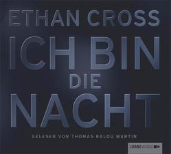 Ich bin die Nacht von Cross,  Ethan, Martin,  Thomas Balou