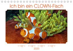 Ich bin ein CLOWN-Fisch (Tischkalender 2020 DIN A5 quer) von Gödecke,  Dieter