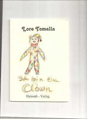 Ich bin ein Clown von Tomalla,  Lore