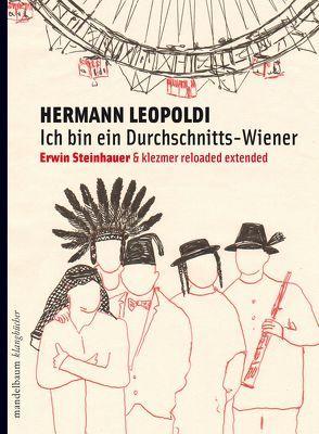 Ich bin ein Durchschnittswiener von Leopoldi,  Hermann, Steinhauer,  Erwin
