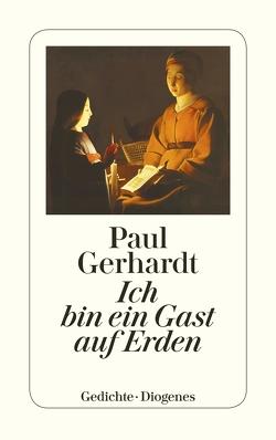 Ich bin ein Gast auf Erden von Gerhardt,  Paul