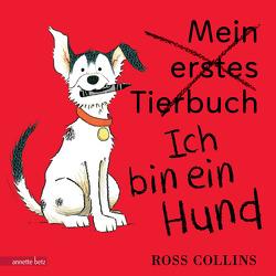 Ich bin ein Hund von Collins,  Ross, Iacenda,  Angela
