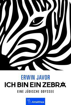 Ich bin ein Zebra von Javor,  Erwin