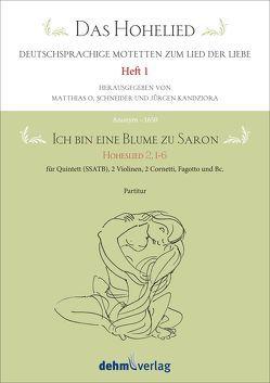 Ich bin eine Blume zu Saron von Kandziora,  Jürgen, Schneider,  Matthias O.