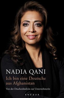Ich bin eine Deutsche aus Afghanistan von Qani,  Nadia