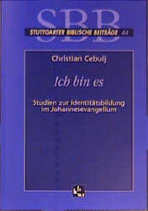 Ich bin es von Cebulj,  Christian