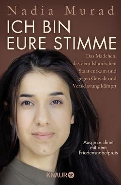 Ich bin eure Stimme von Becker,  Ulrike, Krajeski,  Jenna, Murad,  Nadia, Schwarzer,  Jochen, Wollermann,  Thomas