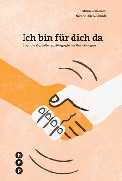 Ich bin für dich da (E-Book) von Reisenauer,  Cathrin, Ulseß-Schurda,  Nadine