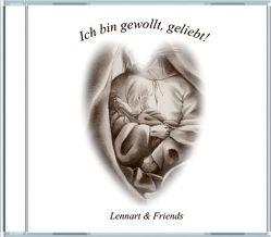 Ich bin gewollt, geliebt! von Forsman,  Lennart