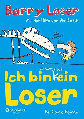 Ich bin immer noch (k)ein Loser von Kilian,  Kai, Loser,  Barry, Smith,  Jim