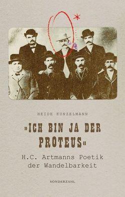 'Ich bin ja der Protheus' von Kunzelmann,  Heide