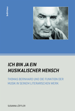 """""""Ich bin ja ein musikalischer Mensch"""" von Löffler,  Susanna"""