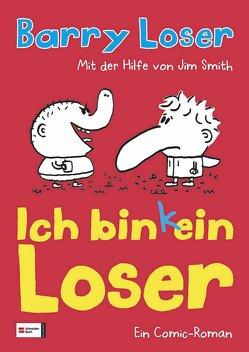 Ich bin (k)ein Loser von Knese,  Petra, Loser,  Barry, Smith,  Jim