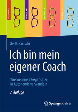 Ich bin mein eigener Coach von Bärtschi,  Urs R.