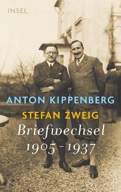 »Ich bin mit den 50 Pfennigen vollkommen einverstanden« von Kippenberg,  Anton, Matuschek,  Oliver, Renoldner,  Klemens, Zweig,  Stefan