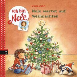 Ich bin Nele – Nele wartet auf Weihnachten von Luhn,  Usch, Sturm,  Carola