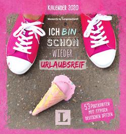 Ich bin schon wieder urlaubsreif: Kalender 2020 – Wochenkalender mit Postkarten von Langenscheidt,  Redaktion