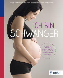 Ich bin schwanger von Huch,  Renate, Largo,  Remo, Ochsenbein-Kölble,  Nicole