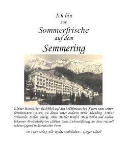 Ich bin zur Sommerfrische auf dem Semmering von Gregor,  Ulrich