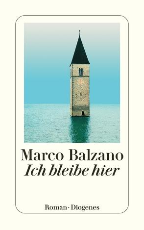 Ich bleibe hier von Balzano,  Marco, Pflug,  Maja