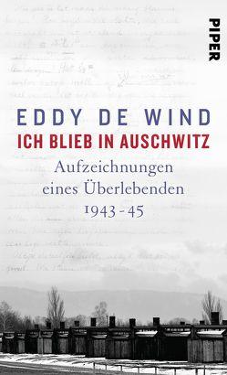 Ich blieb in Auschwitz von Burkhardt,  Christiane, de Wind,  Eddy