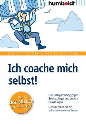 Ich coache mich selbst! von Cramer,  Gunnar, Furuholmen,  Dag