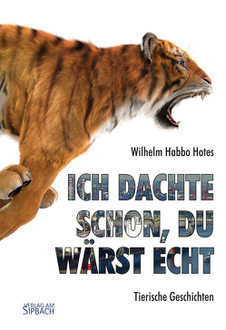 Ich dachte schon, du wärst echt von Hotes,  Wilhelm Habbo