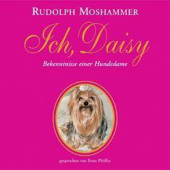Ich, Daisy von Moshammer,  Rudolph, Pfeiffer,  Beate