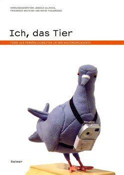 Ich, das Tier von Fuhlbrügge,  Heike, Ullrich,  Jessica, Weltzien,  Friedrich