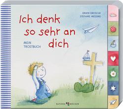 Ich denk so sehr an dich von Grosche,  Erwin, Messing,  Stefanie