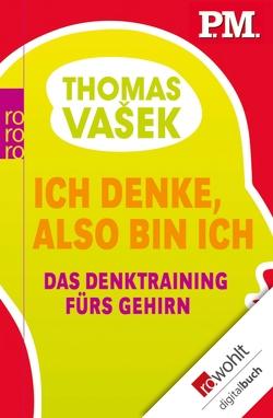 Ich denke, also bin ich von Vasek,  Thomas