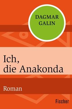 Ich, die Anakonda von Galin,  Dagmar