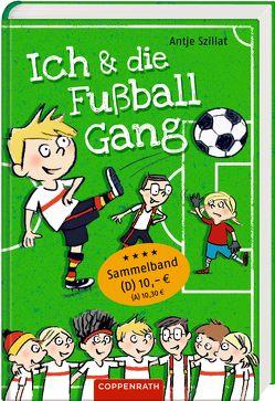 Ich & die Fußballgang von Göhlich,  Susanne, Szillat,  Antje