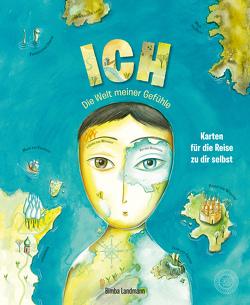 ICH – Die Welt meiner Gefühle von Kiesel,  TextDoc, Landmann,  Bimba