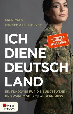 Ich diene Deutschland von Hammouti-Reinke,  Nariman