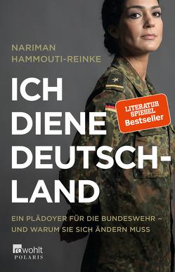 Ich diene Deutschland von Hammouti-Reinke,  Nariman, Mendlewitsch,  Doris