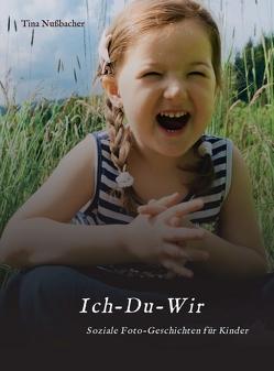 Ich-Du-Wir von Nußbacher,  Tina