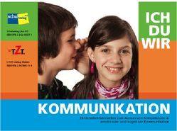 ICH DU WIR Kommunikation von Kaufmann,  Hänsu, Schnell,  Sabine, Werthmüller,  Heinrich