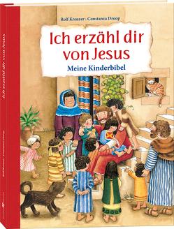 Ich erzähl dir von Jesus von Droop,  Constanza, Krenzer,  Rolf