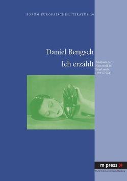 Ich erzählt von Bengsch,  Daniel