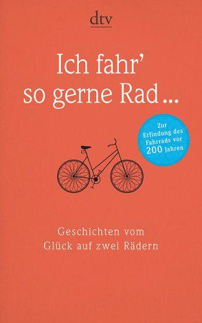 Ich fahr' so gerne Rad … von Lessing,  Hans-Erhard